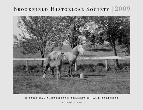 2009 Historical Photograph Collection and Calendar